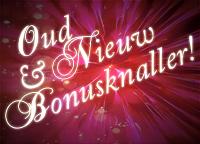 Oud & Nieuw Bonus Knaller