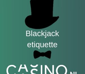 casino.nl blackjack etiquette thumbnail