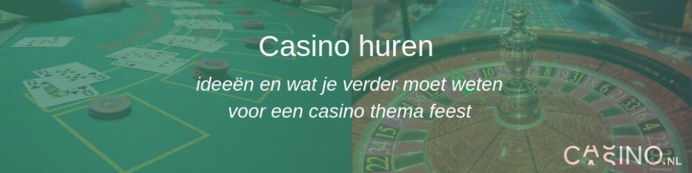 Casino.nl casino huren thema bedrijfsfeest organiseren