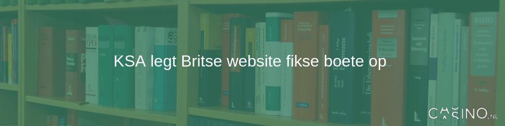 KSA legt Britse website fikse boete op