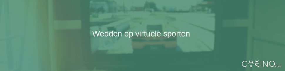 Wedden op virtuele sporten