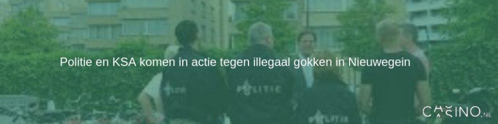 Politie en KSA komen in actie tegen illegaal gokken in Nieuwegein
