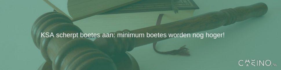 KSA scherpt boetes aan: minimum boetes worden nog hoger!