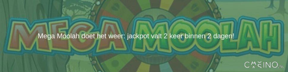 Mega Moolah Jackpot valt 2 keer binnen 2 dagen