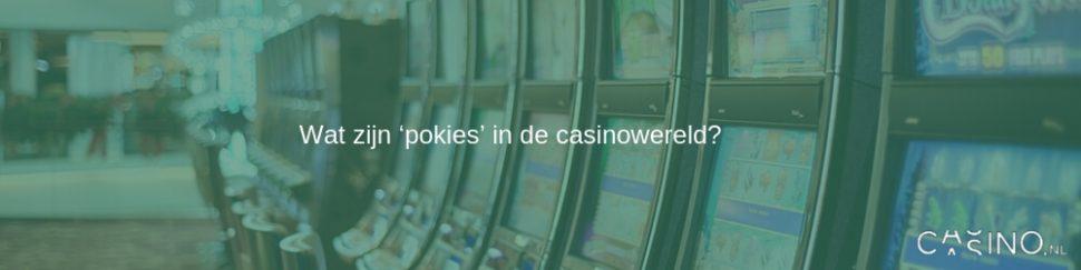 Wat zijn pokies in de casino wereld?