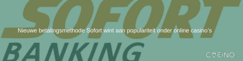Een nieuwe betalingsmethode genaamd Sofort