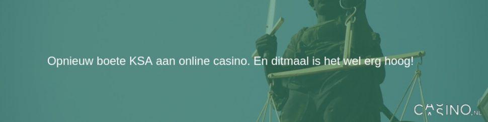 Boete KSA 450.000 euro aan online casino