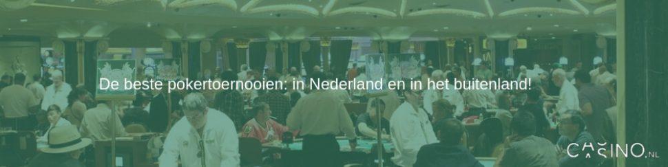 Beste pokertoernooien in Nederland en buitenland